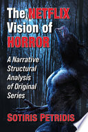 The Netflix Vision of Horror
