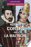 Hern  n Cort  s and La Malinche