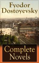 Complete Novels of Fyodor Dostoyevsky Pdf/ePub eBook