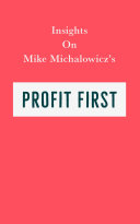Insights on Mike Michalowicz s Profit First