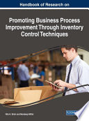 Handbook of Research on Promoting Business Process Improvement Through Inventory Control Techniques