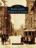 Portland s Streetcar Lines