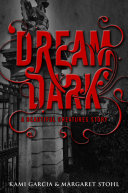 Beautiful Creatures: Dream Dark