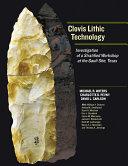 Clovis Lithic Technology