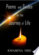 Poems and Guides for the Journey of Life