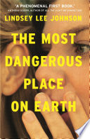 The Most Dangerous Place on Earth  If you liked Thirteen Reasons Why  you ll love this