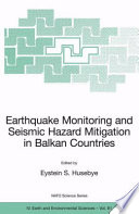 Earthquake Monitoring And Seismic Hazard Mitigation In Balkan Countries Book PDF