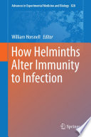 How Helminths Alter Immunity to Infection Book