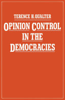 Pdf Opinion Control in the Democracies