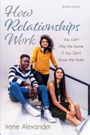 How Relationships Work  Second Edition Book