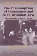 The Presumption of Innocence in Irish Criminal Law