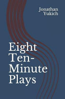 Eight Ten Minute Plays