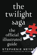 The Twilight Saga: The Official Illustrated Guide