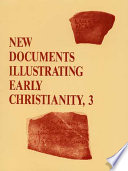 New Documents Illustrating Early Christianity  3