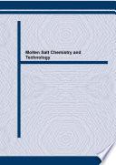 Molten Salt Chemistry and Technology