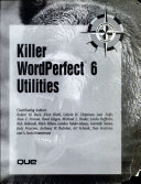 Killer WordPerfect 6 utilities Book