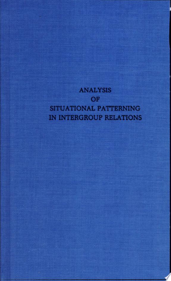 Analysis of Situational Patterning in Intergroup Relations