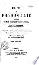 Traité de physiologie considérée comme science d'observation...