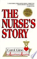 """""""The Nurse's Story"""" by Carol Gino"""
