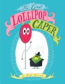 The Great Lollipop Caper