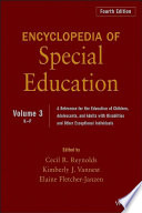 """Encyclopedia of Special Education, Volume 3: A Reference for the Education of Children, Adolescents, and Adults Disabilities and Other Exceptional Individuals"" by Cecil R. Reynolds, Kimberly J. Vannest, Elaine Fletcher-Janzen"