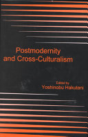 Postmodernity and Cross culturalism