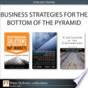 Business Strategies for the Bottom of the Pyramid  Collection