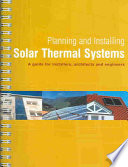 """Planning and Installing Solar Thermal Systems: A Guide for Installers, Architects, and Engineers"" by Deutsche Gesellschaft für Sonnenenergie"