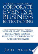 The Executive s Guide to Corporate Events and Business Entertaining