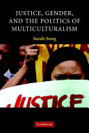 Justice  Gender  and the Politics of Multiculturalism