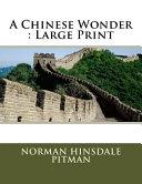 A Chinese Wonder