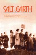 Salt of the earth: screenplay