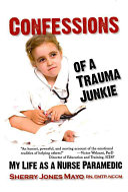 Pdf Confessions of a Trauma Junkie