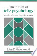 The Future Of Folk Psychology Book