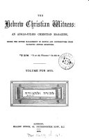 The Hebrew Christian witness  afterw   Hebrew Christian witness and prophetic investigator