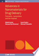 Advances in Nanomaterials for Drug Delivery