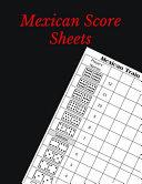 Mexican Score Sheets