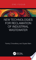 New Technologies for Reclamation of Industrial Wastewater Book