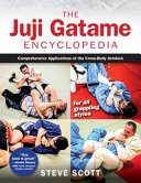The Juji Gatame Encyclopedia