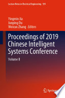 Proceedings of 2019 Chinese Intelligent Systems Conference Book