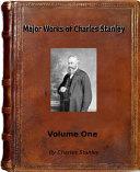 Major Works of Charles Stanley Volume One