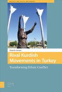 Rival Kurdish Movements in Turkey
