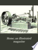Stone; an Illustrated Magazine