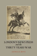 London s News Press and the Thirty Years War