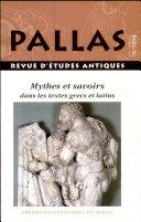 Mythes et savoirs dans les textes grecs et latins