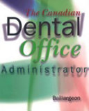 The Canadian Dental Office Administrator