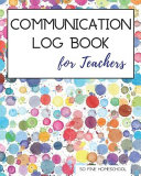 Communication Log Book for Teachers