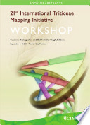 International Triticeae Mapping Initiative Workshop  21  Book of Abstracts  Mexico  DF  Mexico   5 9 September 2011 Book