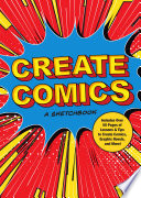 Create Comics  a Sketchbook