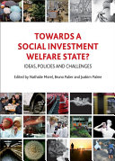 Towards a Social Investment Welfare State